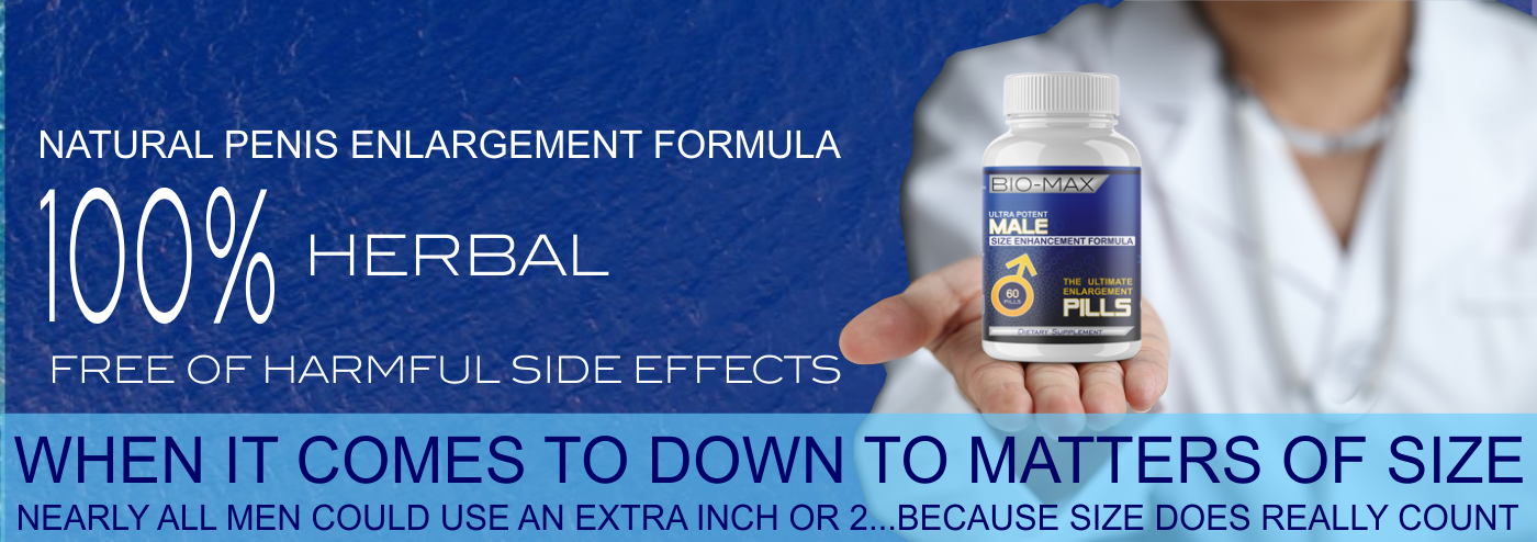 bio-max penis enlargement pills