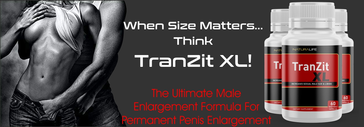 tranzit xl penis enlargement pills